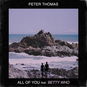 Image for 'All of You (feat. Betty Who)'