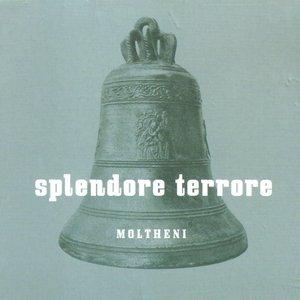 Image for 'Splendore terrore'