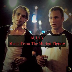 Image for 'Bully (Music From The Motion Picture)'