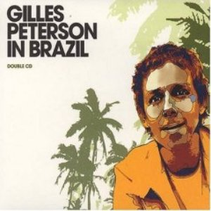 Image for 'Gilles Peterson in Brazil - Da Hora'