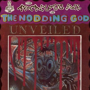Image for 'The Apocalyptic Folk In The Nodding God Unveiled'