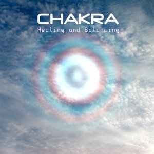 Imagem de 'Chakra Healing and Balancing - Your Body, Your Mind and Your Soul'