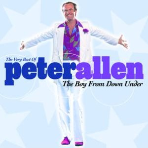 Image for 'The Very Best Of Peter Allen The Boy From Down Under'