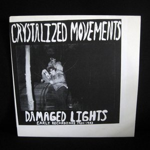 Image for 'Damaged Lights: Early Recordings 1980-1983'