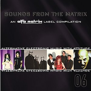 Image for 'Sounds From The Matrix 006'