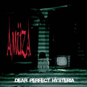 Image for 'Dear Perfect Hysteria'