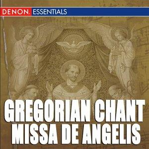 Image for 'Gregorian Chant: Missa de Angelis'