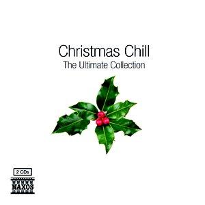 Bild för 'Christmas Chill - The Ultimate Collection'