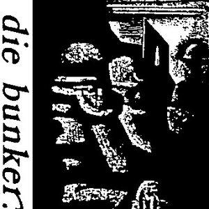 Image for 'die bunker'