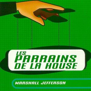 Bild für 'Marshall Jefferson/Les Parrains De La House'