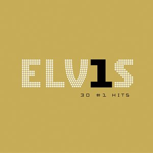 Image for 'Elv1s: 30 #1 Hits'