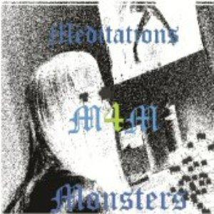 Image for 'Medtitations For Monsters'