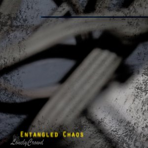 Immagine per 'Entangled Chaos'