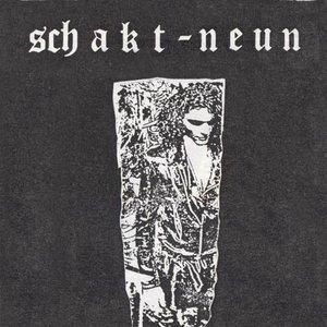 Image for 'Schakt Neun'