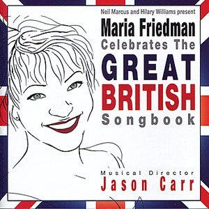 Image for 'Maria Friedman Celebrates the Great British Songbook'