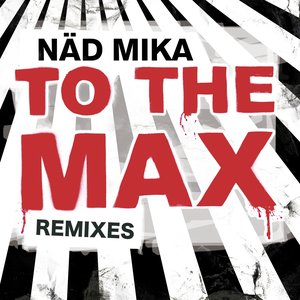 Image pour 'To the max ( remixes )'