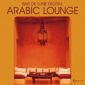 Image for 'Bar De Lune Presents Arabic Lounge'