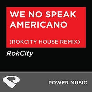 Image for 'We No Speak Americano - EP'