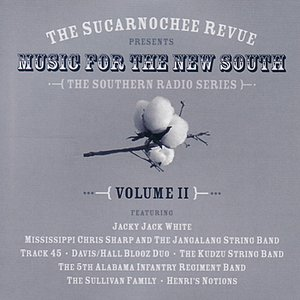 Image for 'Music for the New South - The Southern Radio Series Volume II'