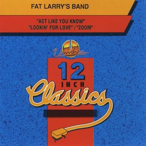 Image for 'Fat Larry's Band: 12 Inch Classics - EP'