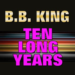 Image for 'Ten Long Years'