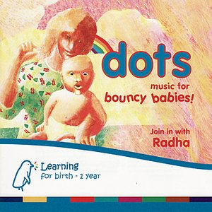 Image for 'Dots - Music For Bouncy Babies'