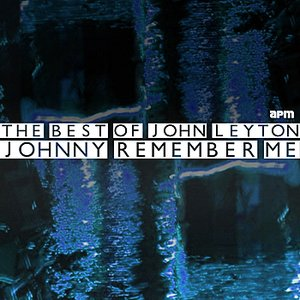 Image for 'Johnny Remember Me - The Best of John Leyton'