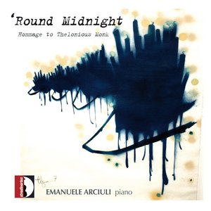 Image for ''round Midnight (Homage to Thelonious Monk)'