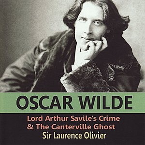 Image for 'Oscar Wilde: Lord Arthur Savile's Crime & the Canterville Ghost'