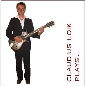 Image for 'Claudius Loik Plays...(2007)'