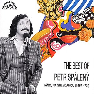 Image for 'The Best Of Petr Spálený'