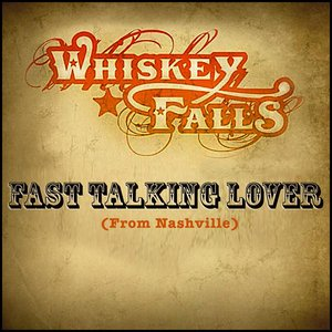 Image for 'Fast Talkin' Lover (From Nashville) - Single'