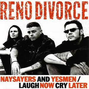 Image for 'Naysayers and Yesmen/ Laugh Now Cry Later'
