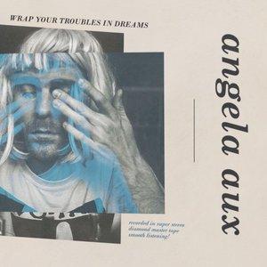 Imagen de 'Wrap Your Troubles In Dreams'