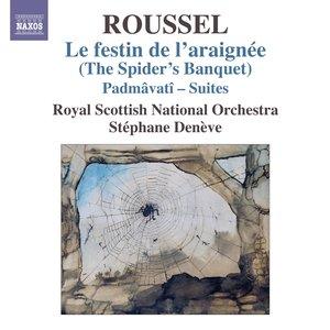 Image for 'Roussel: Le festin de l'araignée - Padmâvatî Suites'