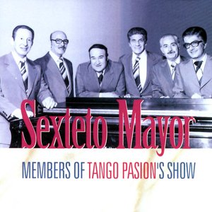 Image for 'Sexteto Mayor - Members Of The Tango Passion'