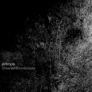 Image for 'Drowned Soundscapes'