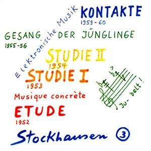 Image for 'Stockhausen 3: Electronic Music 1952-1960'