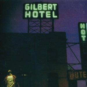 Image for 'Gilbert Hotel'