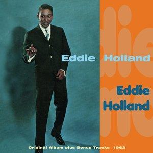 Image for 'Eddie Holland (Original Album Plus Bonus Tracks 1962)'
