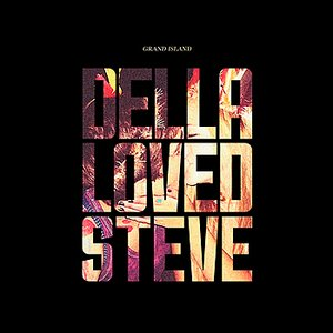 Image for 'Della Loved Steve'