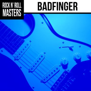 Image for 'Rock n'  Roll Masters: Badfinger'