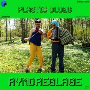 Image for 'Plastic Dudes'