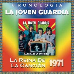 Image for 'La Joven Guardia Cronología - La Reina de la Canción (1971)'