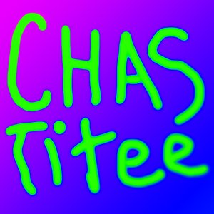 Image for 'ChasTitee'