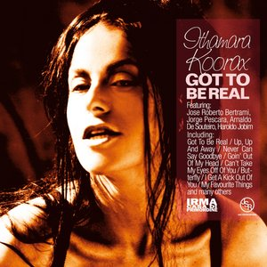 Image for 'Got to Be Real (feat. Jose Roberto Betrami, Jeorge Pescara, Arnaldo De Souteiro, Haroldo Jobim)'