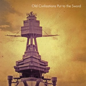 Image for 'Old Civilizations Put to the Sword'