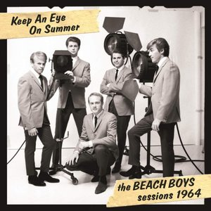 Image for 'Keep An Eye On Summer - The Beach Boys Sessions 1964'