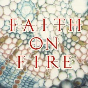Image for 'Faith On Fire'