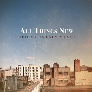 Image for 'All Things New'